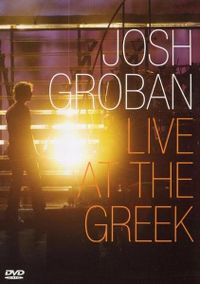 Cover Josh Groban - Live At The Greek [DVD]